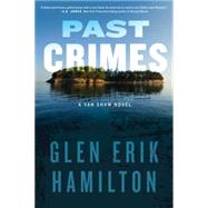 Past Crimes by Hamilton, Glen Erik, 9780062344557