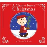 A Charlie Brown Christmas by Schulz, Charles M.; Testa, Maggie (ADP); Scott, Vicki, 9781534404557