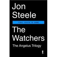 The Watchers by Steele, Jon, 9780399574559