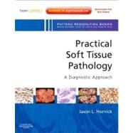 Practical Soft Tissue Pathology: A Diagnostic Approach (Book with Access Code)