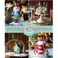 Glitterville's Handmade Christmas A Glittered Guide for Whimsical Crafting! by Brown, Stephen, 9781449414559