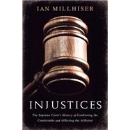 Injustices by Millhiser, Ian, 9781568584560