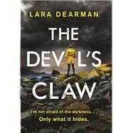The Devil's Claw by Dearman, Lara, 9781683314561