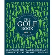 The Golf Book: 20 Years of the Players, Shots, and Moments That Changed the Game by Millard, Chris; Palmer, Arnold, 9780062364562