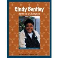 Cindy Bentley : Spirit of a Champion by Kann, Bob, 9780870204562