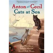 Anton and Cecil by Martin, Lisa; Martin, Valerie; Murphy, Kelly, 9781616204563
