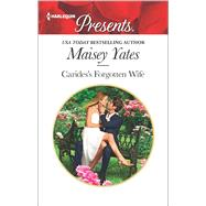 Carides's Forgotten Wife by Yates, Maisey, 9780373134564