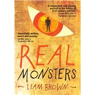Real Monsters by Brown, Liam, 9781910394564