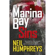 Marina Bay Sins by Humphreys, Neil, 9789814634564