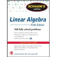 Schaum's Outline of Linear Algebra, 5th Edition by Lipschutz, Seymour; Lipson, Marc, 9780071794565
