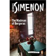 The Madman of Bergerac by Simenon, Georges; Schwartz, Ros, 9780141394565