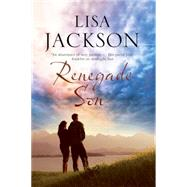 Renegade Son by Jackson, Lisa, 9780727884565