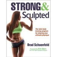 Strong and Sculpted by Schoenfeld, Brad, 9781492514565