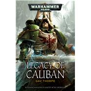 Legacy of Caliban by Thorpe, Gav, 9781784964566