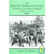 The South Through Time by Boles, John B., 9780131304567