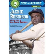 Jackie Robinson and the Story of All Black Baseball by O'CONNOR, JIM, 9780394824567