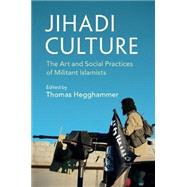 Jihadi Culture by Hegghammer, Thomas, 9781107614567
