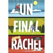 Un final para Rachel / Me and Earl and the Dying Girl by Andrews, Jesse; Da Costa, Rita, 9788415594567