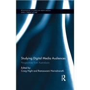 Studying Digital Media Audiences: Perspectives from Australasia by Hight; Craig, 9781138224568