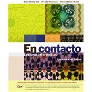 En contacto, Enhanced Student Text Lecturas intermedias by Gill, Mary McVey; Wegmann, Brenda; Mendez-Faith, Teresa, 9781285734569