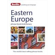 Berlitz Eastern Europe Phrase Book & Dictionary by Berlitz Publishing;APA Publications (UK) Ltd., 9781780044569