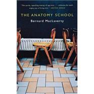 Anatomy School Pa by Maclaverty,Bernard, 9780393324570
