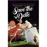 Save the Date by Matson, Morgan, 9781481404570