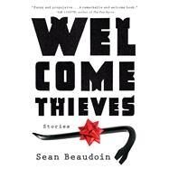 Welcome Thieves by Beaudoin, Sean, 9781616204570