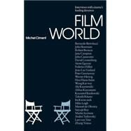 Film World The Director's Interviews by Ciment, Michel; Rose, Julie, 9781845204570