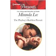 The Playboy's Ruthless Pursuit by Lee, Miranda, 9780373134571