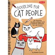 Doodling for Cat People by Correll, Gemma, 9781600584572