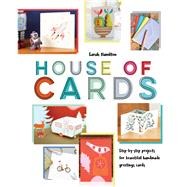 House of Cards Step-by-Step Projects for Beautiful Handmade Greetings Cards by Hamilton, Sarah, 9781910904572