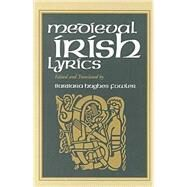 Medieval Irish Lyrics by Fowler, Barbara Hughes, 9780268034573