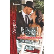 In Pursuit of His Wife by Gold, Kristi, 9780373734573