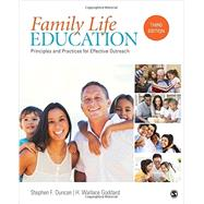 Family Life Education by Duncan, Stephen F.; Goddard, H. Wallace, 9781483384573