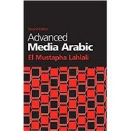 Advanced Media Arabic by Lahlali, El Mustapha, 9781626164574