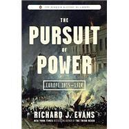 The Pursuit of Power by Evans, Richard J., 9780670024575