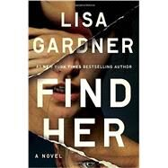 Find Her by Gardner, Lisa, 9780525954576