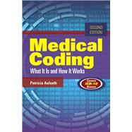Medical Coding: What It Is and How It Works: Covers ICD-10 Basics by Aalseth, Patricia, 9781284054576