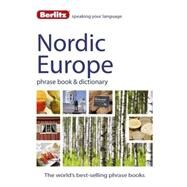 Berlitz Nordic Europe Phrase Book & Dictionary: Norweigan, Swedish, Danish, & Finnish by Berlitz International, Inc., 9781780044576