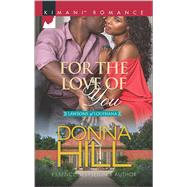 For the Love of You by Hill, Donna, 9780373864577