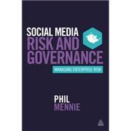 Social Media Risk and Governance by Mennie, Phil, 9780749474577