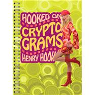 Hooked on Cryptograms by Henry Hook, 9781402774577