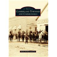 Cumberland Township and Carmichaels by Anderson, Shelley Mcminn, 9781467124577