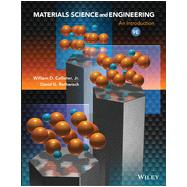 Materials Science and Engineering by Callister, William D., Jr.; Rethwisch, David G., 9781118324578