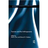 Tourism and The Anthropocene by Gren; Martin, 9781138814578
