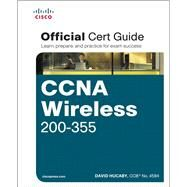CCNA Wireless 200-355 Official Cert Guide by Hucaby, David, 9781587144578