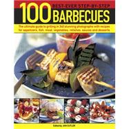 100 Best-Ever Step-by-Step Barbecues by Cutler, Jan, 9781780194578