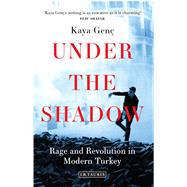 Under the Shadow by Genc, Kaya, 9781784534578