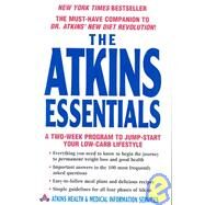 The Atkins Essentials: A Two-week Program To Jump-start Your Low-carb Lifestyle : Atkins Health & Medical Information Services at Biggerbooks.com
